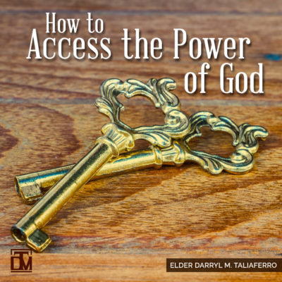 How to Access the Power of God Darryl Taliaferro