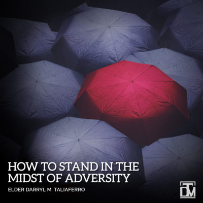 darryl taliaferro how to stand in the midst of adversity